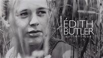 La vie et la carrière d'Édith Butler au petit écran