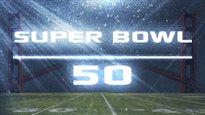 Section spéciale sur le Super Bowl 50