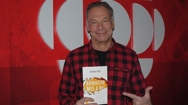 Pierre Côté, auteur et son livre: Le Bonheur Mis à Nu
