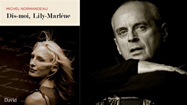 La couverture du livre de Michel Normandeau, « Dis moi, Lily-Marlène ».