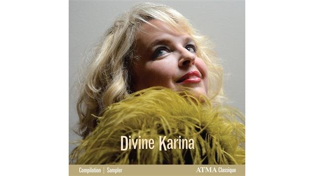 Pochette de l'album <i>Divine Karina</i> de Karina Gauvin, paru sous étiquette Atma Classique