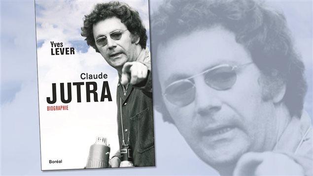 Le livre <em>Claude Jutra</em> d'Yves Lever