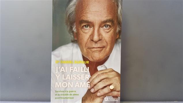 Le livre du Dr Daniel Dufour, 'J'ai failli y laisser mon �me'
