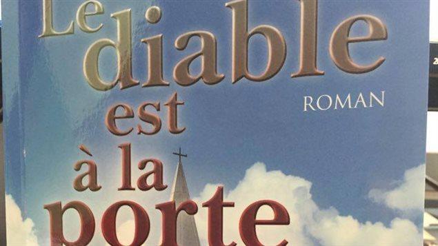 La couverture du livre « Le Diable est à la porte », de Gérald Boudreau