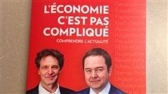 Le livre « L'économie c'est pas compliqué - Comprendre l'actualité », de Gérald Fillion et François Delorme.