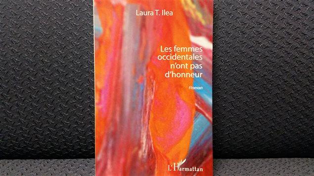 Les femmes occidentales n'ont pas d'honneur par Laura T. Ilea