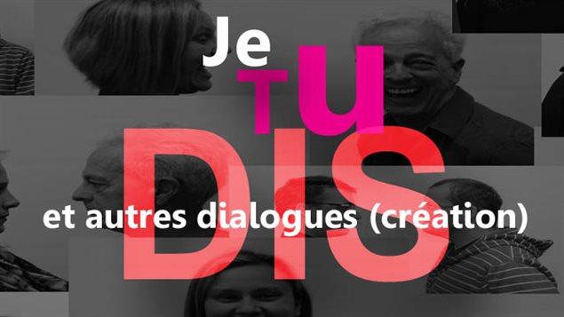 L'affiche de la pièce « Je, TU, DIS, et autres dialogues ».