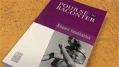 Le recueil Pour se raconter III «Amours inoubliables» publié aux éditions David.