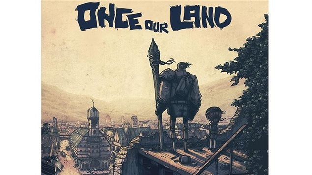 Once Our Land- the new graphic novel available in English and French. It's apost apocalyptic tale set in 1830's Germany.