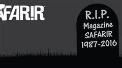 La fin des activit�s de � Safarir � annonc�e sur la page Facebook du magazine