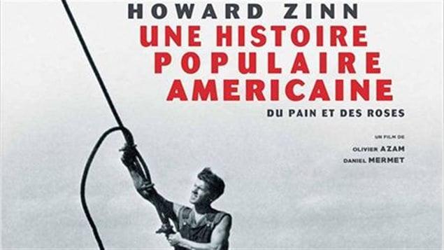 """Detalle del afiche del documental de Olivier Azam y Daniel Mermet """"Howard Zinn, una historia popular estadounidense"""". presentada en el FSM en Montreal."""