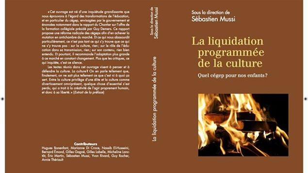 Couverture du livre 'La liquidation programm�e de la culture - Quel cegep pour nos enfants?'