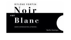 Guide d'improvisations littéraires - Mylène Fortin
