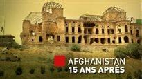 L'Afghanistan, 15 ans plus tard