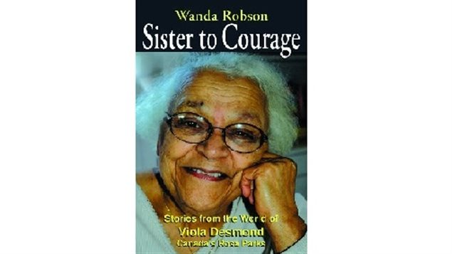 Viola's younger sister, Wanda wrote this book about her. Sister to Courage: Stories from the world of Viola Desmond, Canada's Rosa Parks