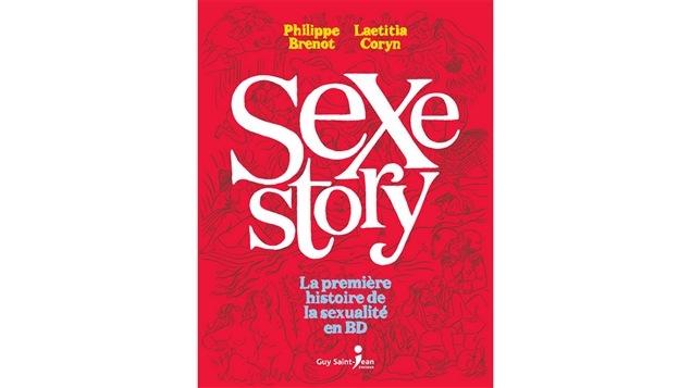 Page couverture du livre <i>Sexe Story</i>, de Philippe Brenot et Laetitia Coryn, publié chez Guy Saint-Jean Éditeur