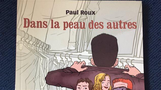 Le livre «Dans la peau des autres » de Paul Rioux.