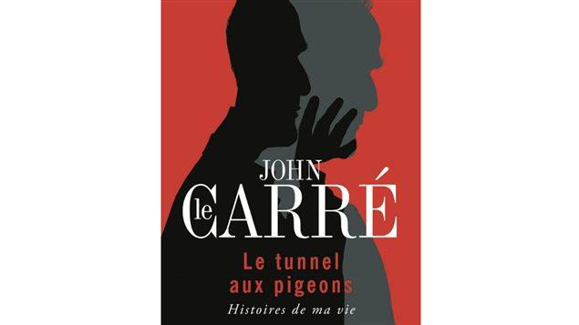Détail de la couverture du livre Le tunnel au pigeons de John le Carré