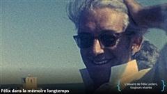 Documentaire ''Félix dans la mémoire longtemps'' présenté mercredi 12 décembre 2016 à Télé-Québec à 21h.