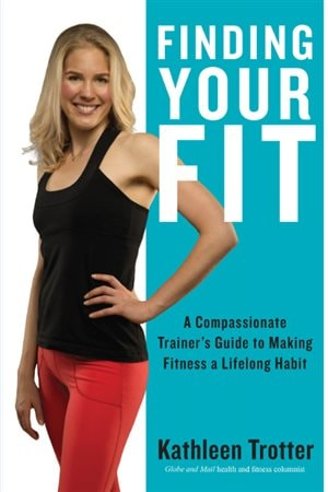 Compassion is an important part of success, says Kathleen Trotter in her book on fitness.