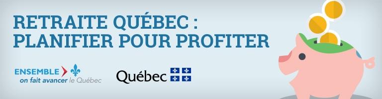 Retraite Québec : planifier pour profiter