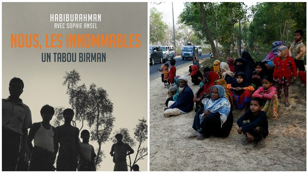 A gauche: Couverture du livre Nous, les innommables - Un tabou birman. A droite: Des réfugiés Rohingyas parvenus au Bangladesh.