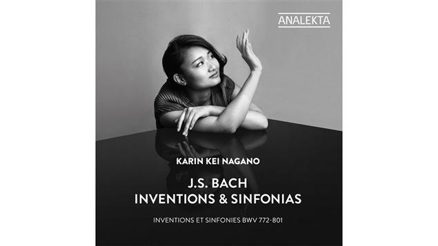 Pochette de l'album <i>J.S. Bach : Inventions et sinfonias</i> de Karin Kei Nagano, paru sous étiquette Analekta