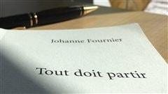 «Tout doit partir» de Johanne Fournier