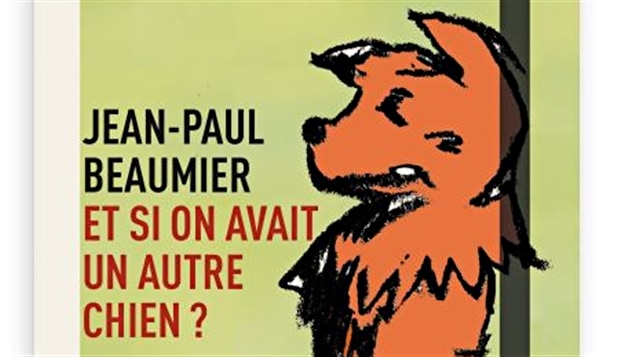 Et si on avait un autre chien ? de Jean-Paul Beaumier / Éditions Druide