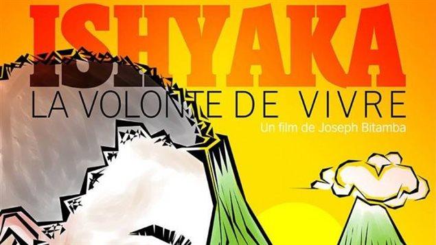Affiche d'«Ishyaka la volonté de vivre», du cinéaste Joseph Bitamba.