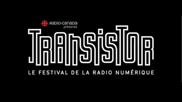 Transistor, le festival de la radio numérique.