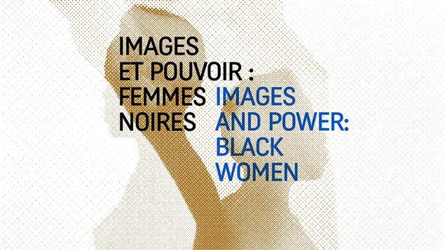Imágenes y Poder: Mujeres Negras