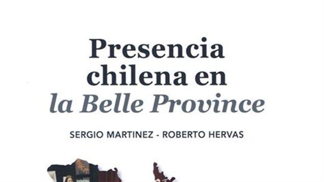 Detalle de la tapa del libro *Presencia chilena en la Belle Province*, de Sergio Martínez y Roberto Hervas.