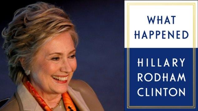 Hillary Clinton sortira son nouveau livre What Happened le 12 septembre. Elle y décrit ses réflexions et ses sentiments vécus tout au long de la dernière campagne présidentielle américaine qui s'est conclue par sa défaite face à Donald Trump.