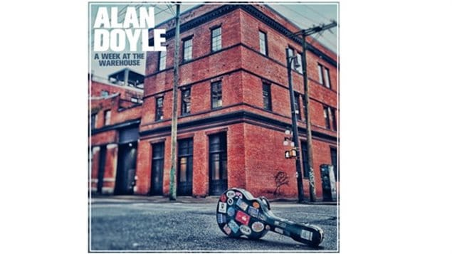 Alan Doyle's newest CD- A week at the Warehouse