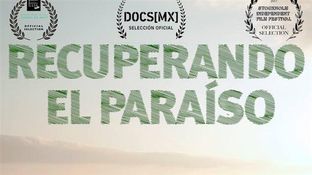 Detalle del afiche del documental *Recuperando el paraíso*.