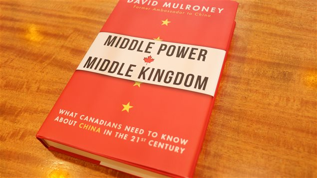 In his book, David Mulroney says Canada needs to develop a sophisticated and comprehensive foreign policy on China.