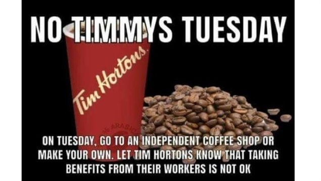 Ontario Federation of Labour has entered into the issue. Marketing professor Fiorella says the Tim's case could grow into a much wider backlash with major repercussions for business
