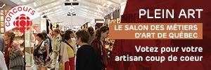 Concours Plein Art, le Salon des métiers d'art de Québec