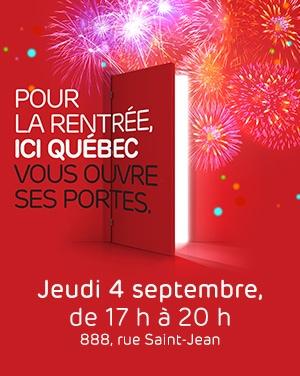 ICI Québec vous ouvre ses portes