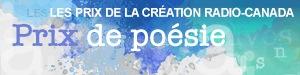 Les prix littéraires Radio-Canada. Prix de poésie