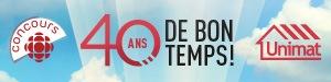 Concours 40 ans de bon temps! - Du 24 septembre au 22 octobre 2017 - ICI Radio-Canada télé (partenaire : Groupe BMR Inc.)