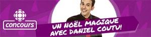 Un Noël magique avec Daniel Coutu!