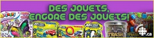 Des jouets, encore des jouets!