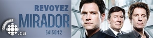 Revoyez Mirador  saison 2!