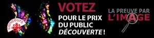 Votez pour le prix du public Découverte!