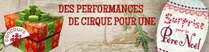 Concours Des performances de cirque pour une surprise au père Noël!