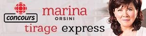 Concours Tirage express - Marina Orsini - Du 11 septembre au 14 décembre 2017