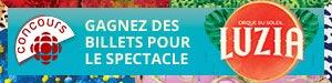 Concours D�couvrez Luzia - Du 8 au 21 f�vrier 2016