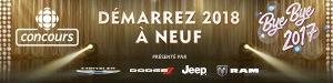 Concours Démarrez 2018 à neuf - Du 10 au 31 décembre 2017 - Émission Bye bye (partenaire : Chrysler)